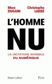 15 Unique La Chambre Des Officiers Marc Dugain L Homme Nu La Dictature Invisible Du Numérique Marc Dugain
