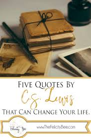 quotes from the bible that promote violence 5 quotes by c s lewis that can change your life u2014 the felicity bee