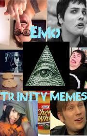 Trinity Meme - emo trinity memes 66642069 bow down to this meme wattpad