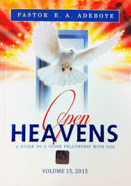 Ministries U2013 Holy Family Church Open Heavens 2015 Pastor Enoch A Adeboye Redeemed Christian