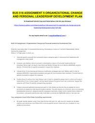 read the plan bus 518 assignment 5 organizational change and personal leadership