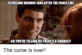 Cleveland Brown Memes - cleveland browns fansafter the finals like memes so you re telling