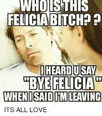 25 best memes about bye felicia meme bye felicia memes