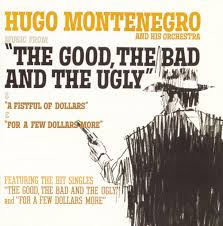 Good Bad Ugly Hugo Montenegro Hugo Montenegro And His Orchestra Ennio