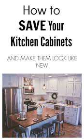 how to save your kitchen cabinets and make them look like new