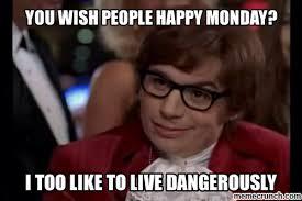 Monday Work Meme - meme monday inspired for the flakees jmb2400 and janedoe1908
