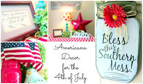 country chic 4th of july home tour cheap diy home decor ideas