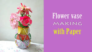 Make Flower With Paper - how to make flower vase with paper step by step youtube