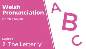 2 the letter u0027y u0027 welsh pronunciation series 1 youtube