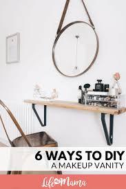How To Make A Bedroom Vanity 6 Ways To Diy A Makeup Vanity
