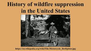 Wildfire History by History Of Wildfire Suppression In The United States Youtube