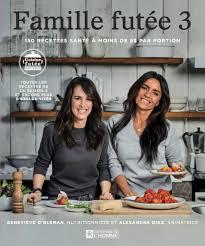 cuisine v itienne recettes à gagner une copie du livre de cuisine famille futée 3 baron mag