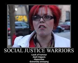 Social Justice Warrior Meme - social justice warriors demotivational poster by ninjajaffacake on