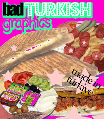 bad trkis bad turkish graphics badturkish