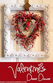 Homemade Valentine Decorations Ideas by Best 25 Valentines Day Decor Outdoor Ideas On Pinterest Diy