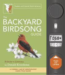the backyard birdsong guide eastern and central north america a