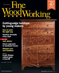Fine Woodworking Magazine Subscription Discount by 250 U2013nov Dec 2015 Finewoodworking