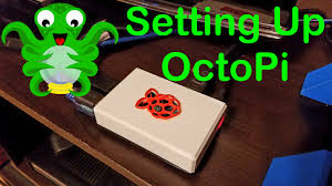 setting up octopi octoprint youtube