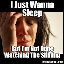 Sleep Meme - i just wanna sleep create your own meme