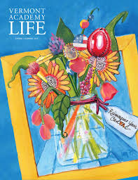 vermont academy life may 2015 by vermont academy issuu