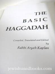 aryeh kaplan books the basic haggadah by rabbi aryeh kaplan books passover from