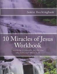 jamie buckingham 10 miracles of jesus