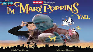 Mary Poppins Meme - i m mary poppins y all guardians of the galaxy 2 movie yondu i m