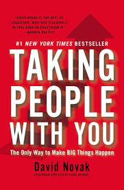 taking people with you by david novak penguinrandomhouse com