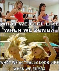 Zumba Meme - when we zumba funny memes