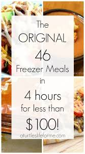 Cheap But Good Dinner Ideas The Original Freezer Meal Plan On A Budget So Many Great Tips And