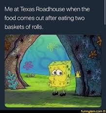 Roadhouse Meme - never let spongebob memes die funny pics funnyism funny pictures