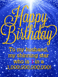happy birthday husband cards you are my shinning happy birthday wishes card for husband