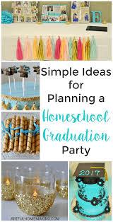 graduation party ideas homeschool graduation party ideas artful homemaking