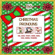 christmas hers pronoun christmas grammar unit he she they him s his