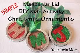 Twins First Christmas Ornament Simple Mason Jar Lid Christmas Ornament Craft For Kids Your Twin Mom