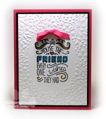 birthday card for best friends birthday card for a best friend stin up demonstrator m