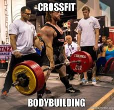 Body Building Meme - crossfit bodybuilding make a meme