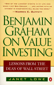 benjamin graham on value investing lessons from the dean of wall