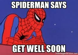 Spider Man Meme Generator - spiderman says get well soon leaning spiderman meme generator