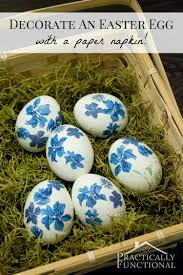 how to decorate easter eggs how to decorate easter eggs with paper napkins