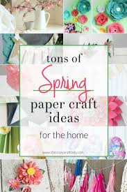 Paper Crafts For Home Decor Spring Paper Crafts For Your Home The Crazy Craft Lady