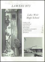 lake weir high school yearbook explore 1973 lake weir high school yearbook ocala fl classmates