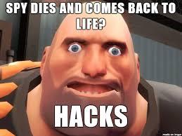 Spy Meme - hacking spy tf2 meme on imgur