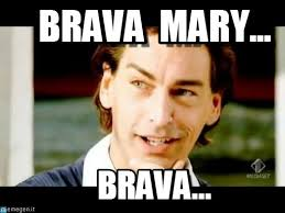Mary Meme - brava mary brava giovanna meme on memegen
