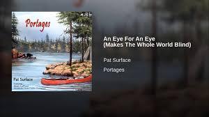 An Eye For An Eye Will Make The World Blind An Eye For An Eye Makes The Whole World Blind Youtube