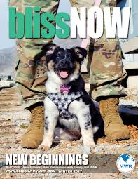 bliss now winter magazine 2017 new beginnings by fort bliss