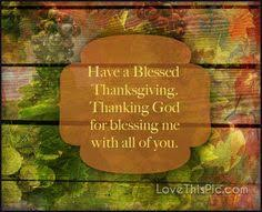 Happy Thanksgiving Sayings For Facebook Happy Thanksgiving Blessings You Are A Thanksgiving Blessing
