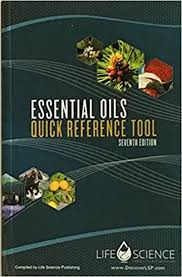 essential oils desk reference 7th edition essential oils quick reference tool 7th edition life science