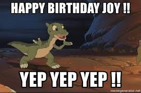 Land Before Time Meme - happy birthday joy yep yep yep land before time ducky
