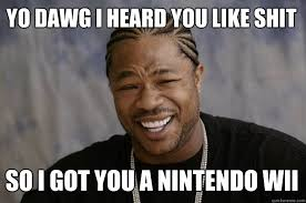 Wtf Is This Shit Meme - after 9 years i still believe the wii is shit confessions of a